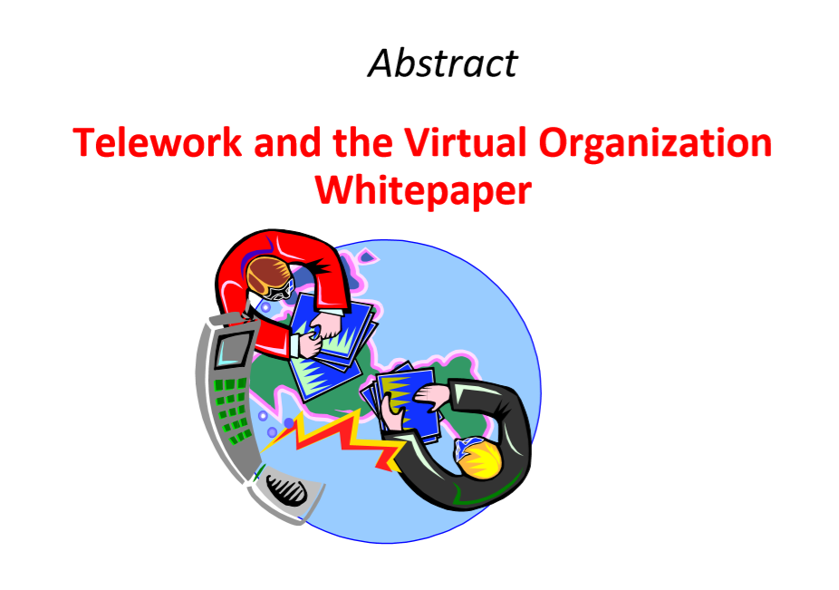 Telework and the Virtual Organization