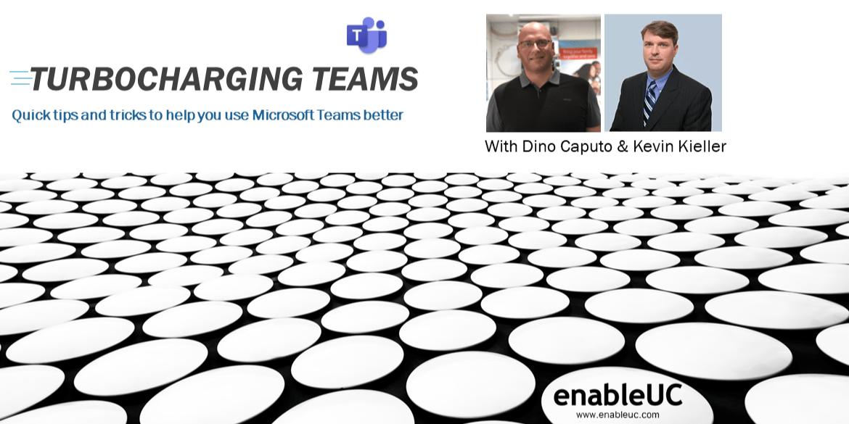 Turbocharging Teams - Kevin Kieller and Dino Caputo